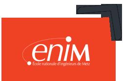 ENIM Metz – Ecole Nationale d'Ingénieurs de Metz